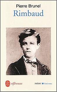 Rimbaud par Pierre Brunel