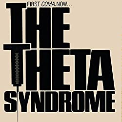 The Theta Syndrome