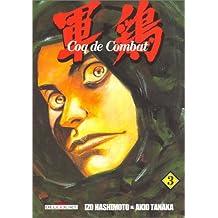 COQ DE COMBAT T03