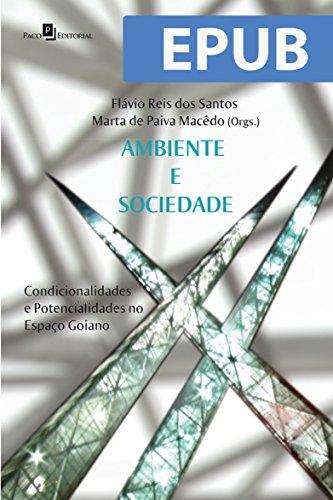 Download PDF Ambiente e Sociedade - Condicionalidades e Potencialidades no Espaço Goiano