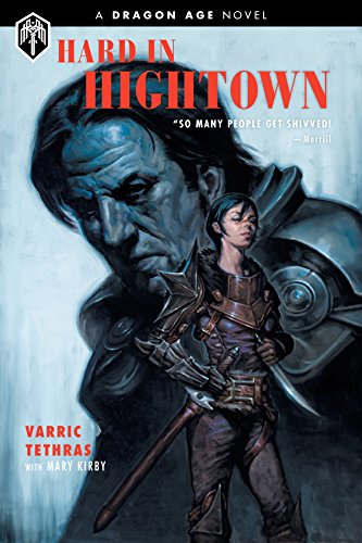 Dragon Age: Hard in Hightown cover