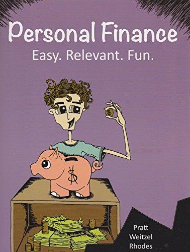 Personal Finance:Easy, Relevant, Fun
