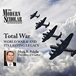 The Modern Scholar: Total War