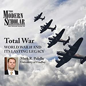 The Modern Scholar: Total War Lecture