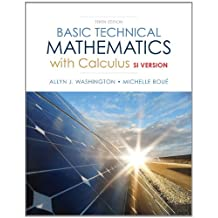 Basic Technical Mathematics with Calculus, SI Version Plus MyLab Math with Pearson eText -- Access Card Package (10th Edition)