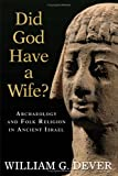 Did God Have a Wife?, William G. Dever, 0802828523