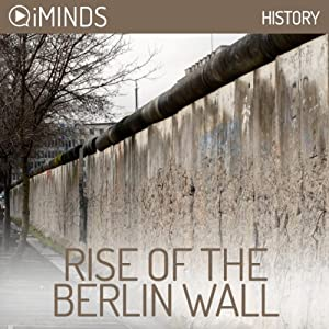 Rise of The Berlin Wall Audiobook