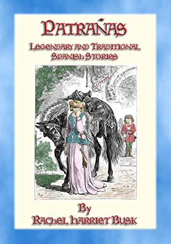 PATRAÑAS - 50 Illustrated Legendary and Traditional Spanish Stories
