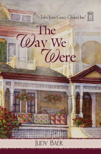 The Way We Were (Tales from Grace Chapel Inn Book 42)