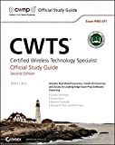 CWTS: Certified Wireless Technology Specialist Official Study Guide: (PW0-071)