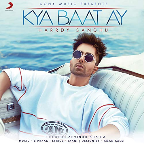 Kya Baat Hai Hardy Sandhu Mp3 Downlod: Kya Baat Ay By Hardy Sandhu On Amazon Music