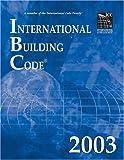 International Building Code 2003 (International Code Council Series)