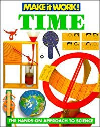 Time (Make It Work! Science (Hardcover Twocan))