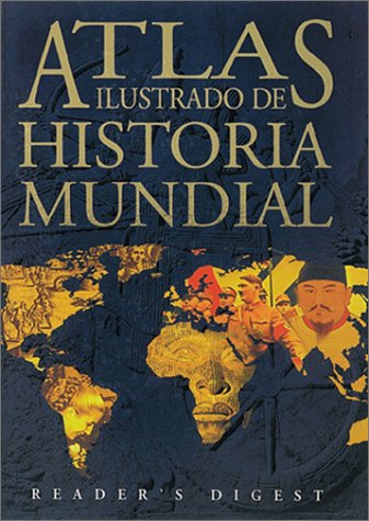 Atlas ilustrado de historia mundial: Amazon.es: Readers Digest ...