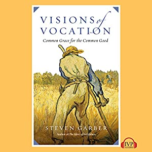 Visions of Vocation Audiobook