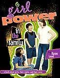 Girl Power in the Family, Karen Lound, 0822526921