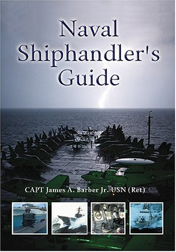 Usn Naval Ship - Naval Shiphandler's Guide (Blue and Gold)