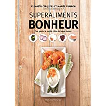 SuperAliments Bonheur (French Edition)