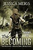 The Becoming: The Becoming, Ground Zero, Revelations