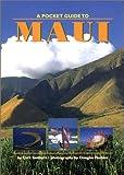 A Pocket Guide to Maui, Doug Peebles, 1566471591