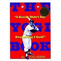 """The Yogi Book: """"I Really Didn't Say Everything I Said!"""""""
