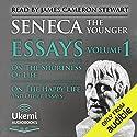 On the Shortness of Life, On the Happy Life, and Other Essays: Essays, Volume 1 Hörbuch von Seneca Gesprochen von: James Cameron Stewart