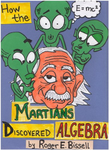 How the martians discovered algebra explorations in induction and how the martians discovered algebra explorations in induction and the philosophy of mathematics by fandeluxe Images