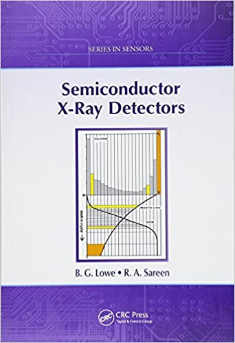 Semiconductor X-Ray Detectors (Series in Sensors): Amazon.es: B. G. Lowe, R. A. Sareen: Libros en idiomas extranjeros