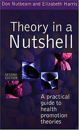 theory in a nutshell a practical guide to health promotion theories rh amazon ca a practical guide to health promotion Community Health Promotion