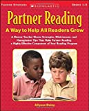 img - for Partner Reading: A Way to Help All Readers Grow: A Mentor Teacher Shares Strategies, Mini-Lessons, and Management Tips That Make Partner Reading a Highly Effective Component of Your Reading Program book / textbook / text book