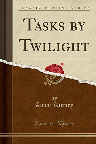 Tasks by Twilight (Classic Reprint)