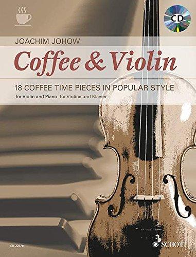 Coffee & Violin. Violine und Klavier. Ausgabe mit CD
