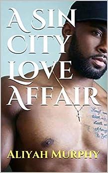 A Sin City Love Affair by [Murphy, Aliyah]