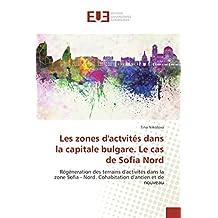 ZONES DACTVITES DANS LA CAPITALE BULGARE (LES)