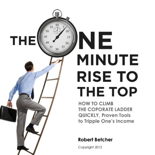 The One Minute Rise to the Top
