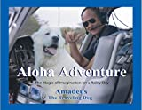 Aloha Adventure, Amadeus Cofer, 1932957014