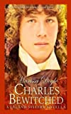 Charles Bewitched: A Leland Sisters novella (Volume 4)