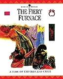 The Fiery Furnace, John W. Drane and Nigel Hepper, 0745921736