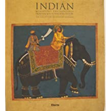 Indian Miniatures and Paintings from the 16th to the 19th Century: The Collection of Howard Hodgkin