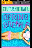 Spring Breakup (The Aspen Brooks Trilogy Book 3)