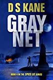 GrayNet: Book 4 of the Spies Lie Series