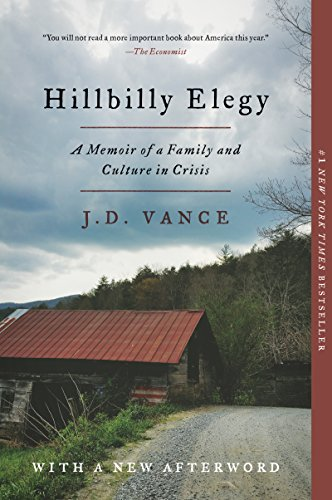 Book cover from Hillbilly Elegy: A Memoir of a Family and Culture in Crisis by J. D. Vance
