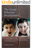 The Great Behavior Breakdown