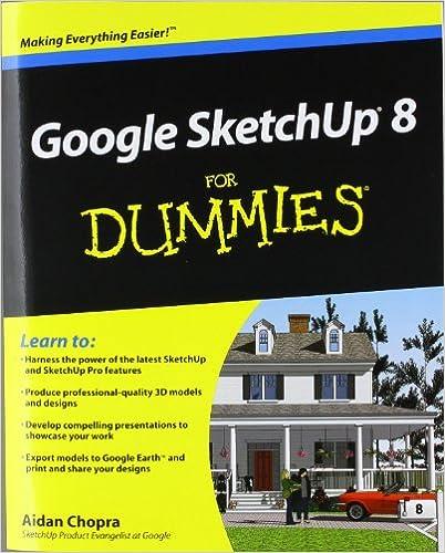 Google Sketchup 8 For Dummies Chopra Aidan 9780470916827 Amazon Com Books