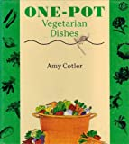 One Pot Vegetarian Meals, Amy Cotler, 006017319X