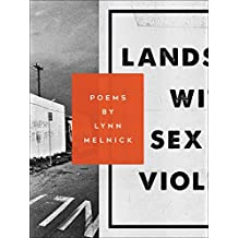 Landscape with Sex and Violence