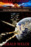 download ebook the last witness: the protean explosion: the protean explosion pdf epub