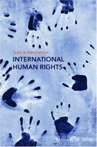 Text and Materials on International Human Rights (New Title)