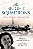 The Bright Squadrons
