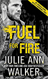 Fuel for Fire (Black Knights Inc. Book 10)